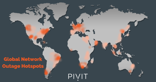 global network outage hotspots from pivit global