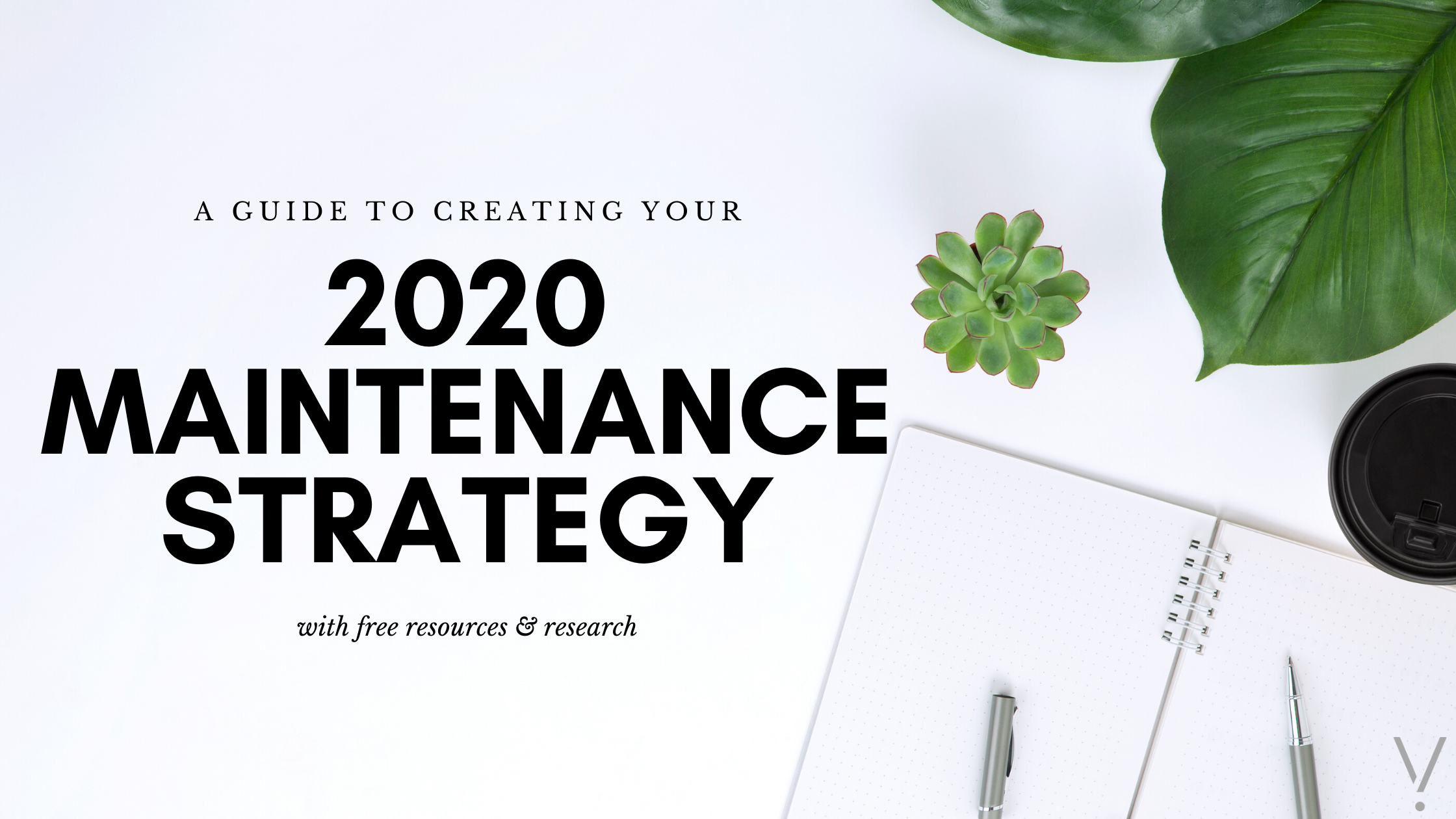 A Guide to Creating a Valuable IT Maintenance Strategy in 2020