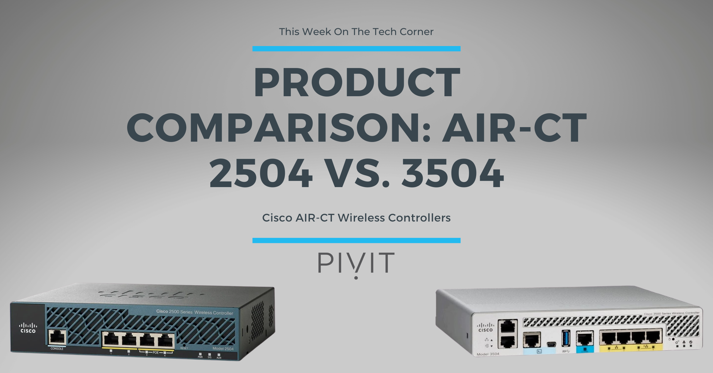 Product Comparison: AIR-CT 2504 vs. AIR-CT 3504 Wireless Controllers