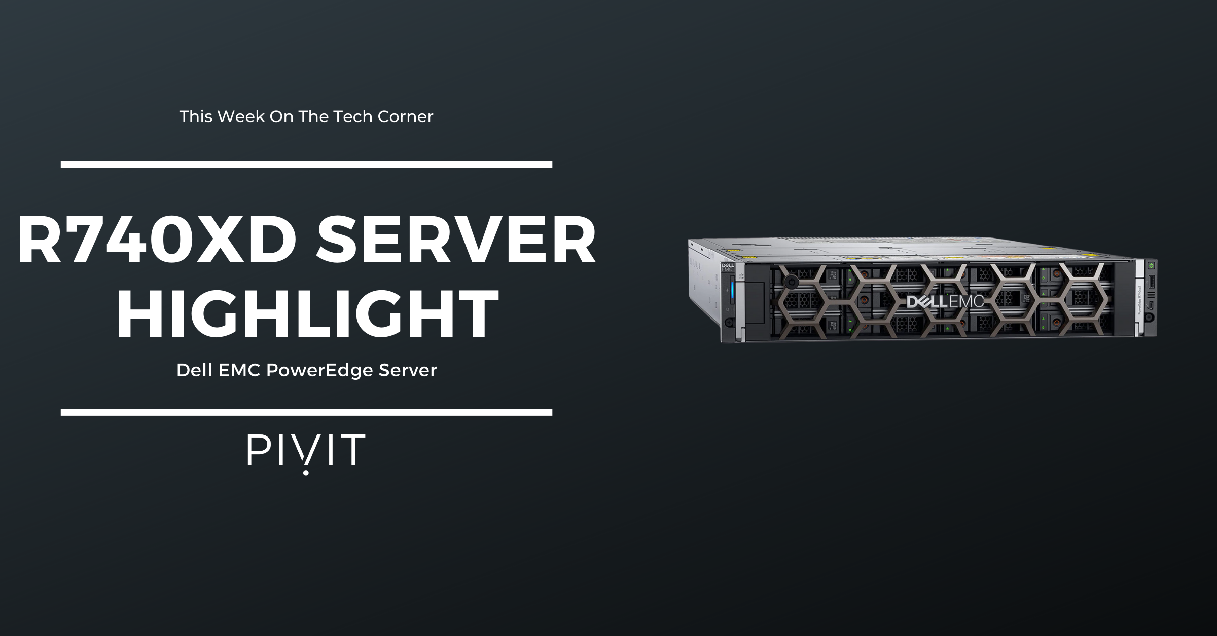Simplify Your Network with Dell EMC's PowerEdge R740xd Server