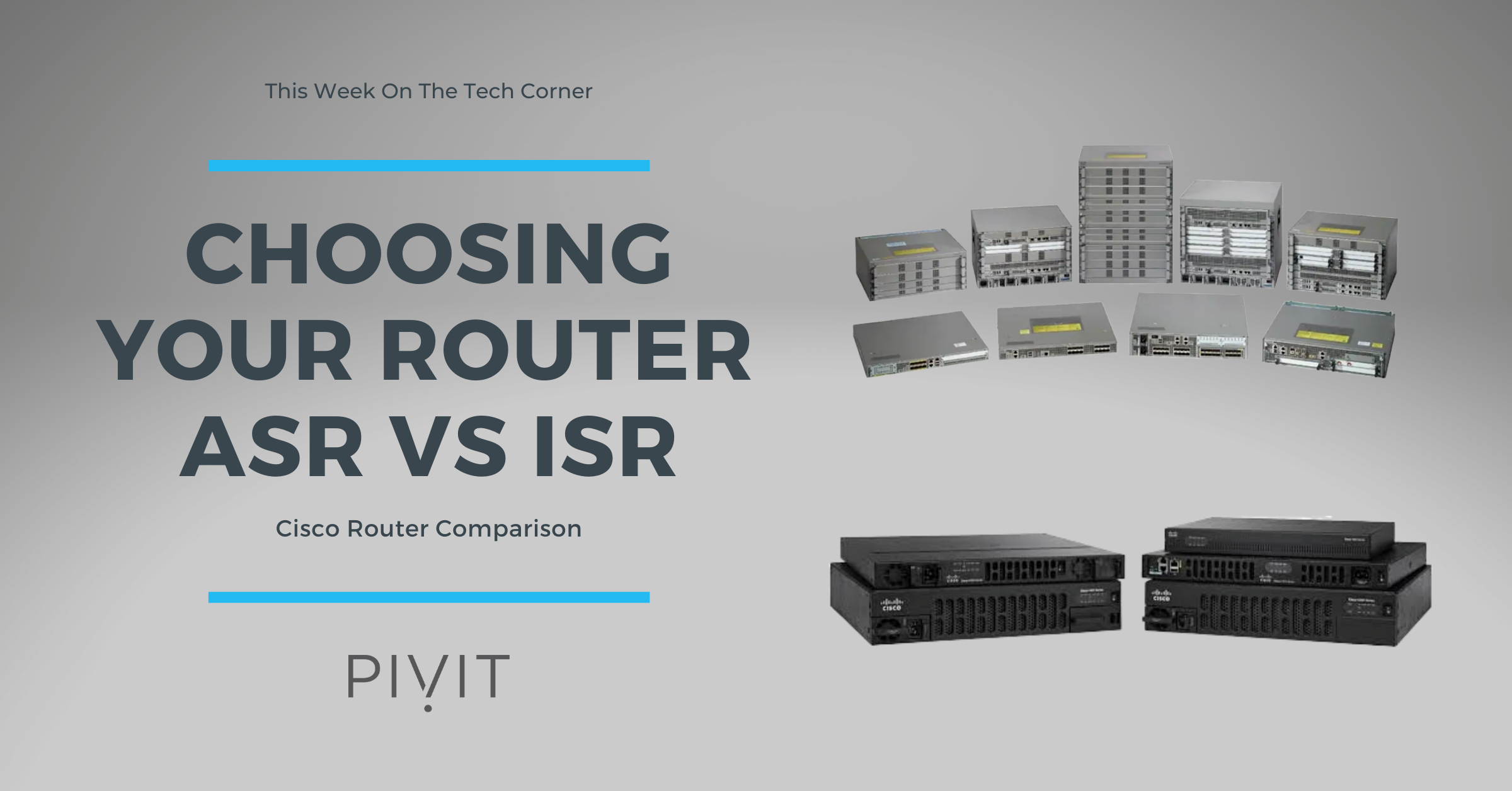 Choosing the Best Router for Your Network: Cisco's ASR or ISR Series