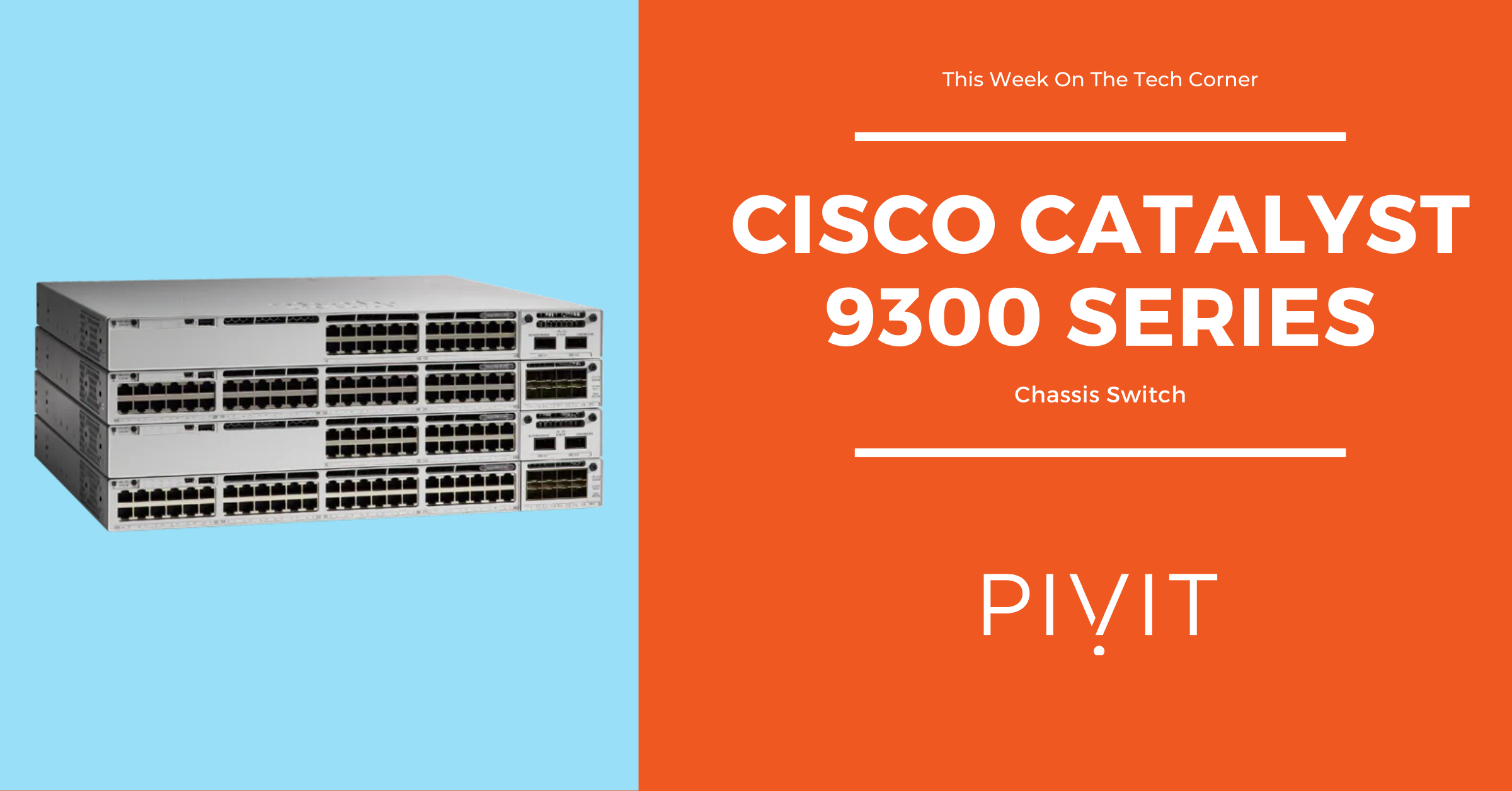 Cisco Catalyst 9300 Series Chassis Switch image/poster/banner